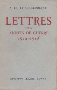 Châteaubriant Lettres de Guerre