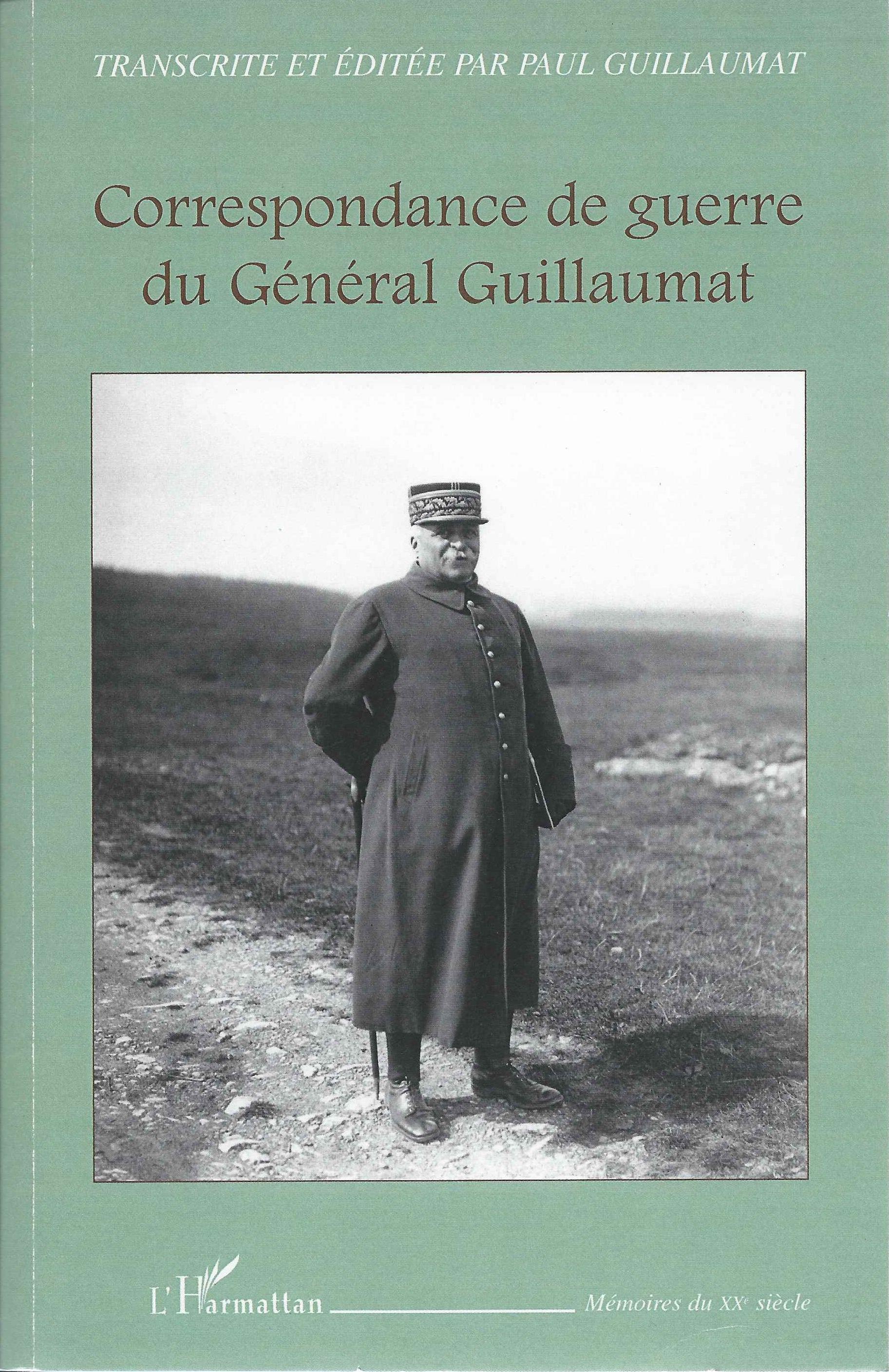 Adolphe Guillaumat Lettres et Journal Adolphe GUILLAUMAT Correspondance