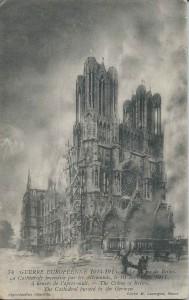 Lycée 1914 Reims Cathédrale en feu